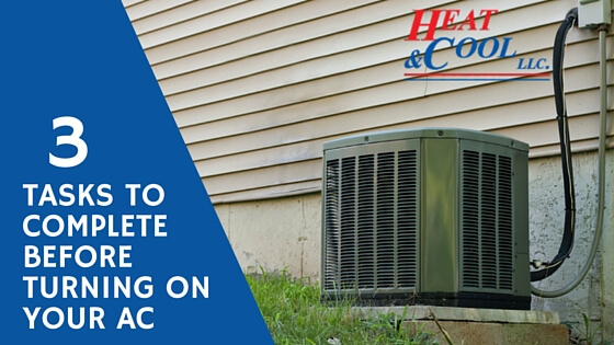 Tasks to complete before turning on your AC